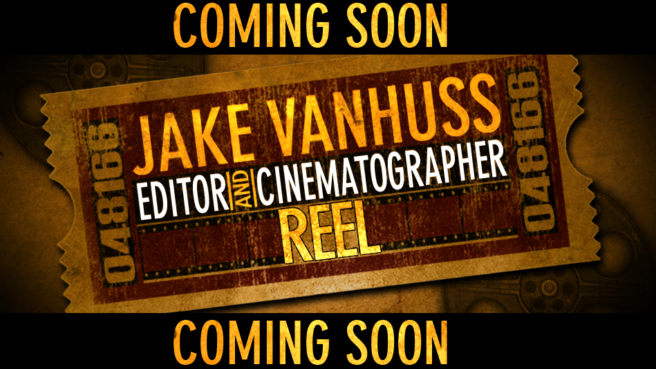 Jake VanHuss Editing Reel 2011
