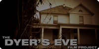 The Dyer's Eve Film Project